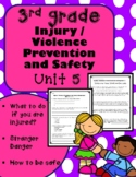 3rd Grade Health - Unit 5: Injury / Violence Prevention and Safety