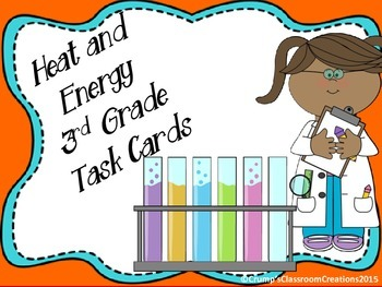 3rd Grade Heat and Energy Task Cards