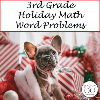 3rd Grade Ho Ho Ho Holiday Math Word Problem Task Cards Using Common Core