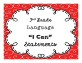 """3rd Grade """"I Can"""" Language CCSS Statement Posters **EDITABLE**"""