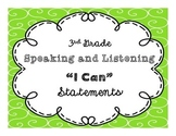 """3rd Grade """"I Can"""" Speaking and Listening CCSS Statement Po"""