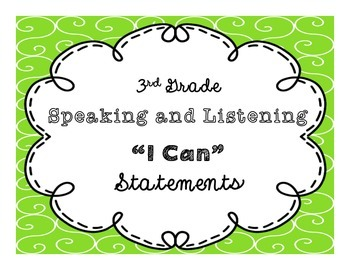 "3rd Grade ""I Can"" Speaking and Listening CCSS Statement Po"