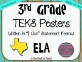 "3rd Grade ""I Can"" Statement TEKS Objectives Posters for 2017 ELA TEKS Distressed"