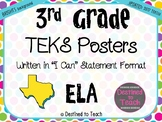 "3rd Grade ""I Can"" Statement TEKS Objectives Posters for ELA - 2019 TEKS! Brights"