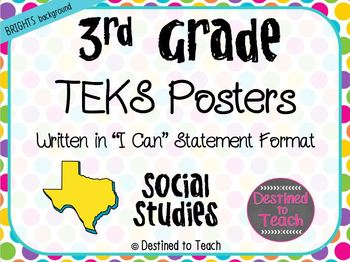 "3rd Grade ""I Can"" Statement TEKS Objectives Posters for S.S. - Brights"