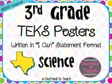 """3rd Grade """"I Can"""" Statement TEKS Objectives Posters for Science - Brights"""
