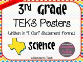 """3rd Grade """"I Can"""" Statement TEKS Objectives Posters for Science - Primary"""