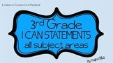"""3rd Grade """"I Can Statements"""" All Subjects"""