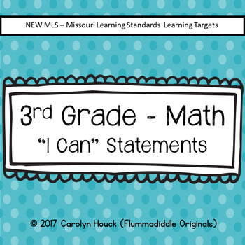 3rd Grade I Can Statements - Math New MLS