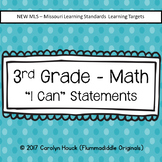 3rd Grade I Can Statements - Math New MLS