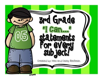 "3rd Grade ""I Can"" Statements for All Subjects - CCSS & Revised Standards"