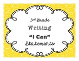 """3rd Grade """"I Can"""" Writing CCSS Statement Posters *EDITABLE*"""