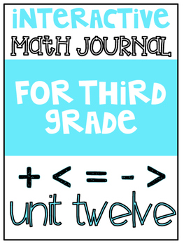 3rd Grade Interactive Math Journal  | Go Math Chapter 12 (