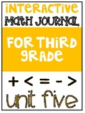 3rd Grade Interactive Math Journal  | Go Math Chapter 5 (M