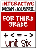 3rd Grade Interactive Math Journal  | Go Math Chapter 6 (D