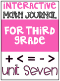 3rd Grade Interactive Math Journal  | Go Math Chapter 7 (D