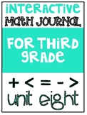 3rd Grade Interactive Math Journal  | Go Math Chapter 8 (F