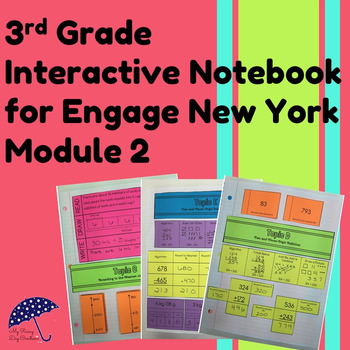 3rd Grade Interactive Math Notebook: Engage NY Module 2 (New)