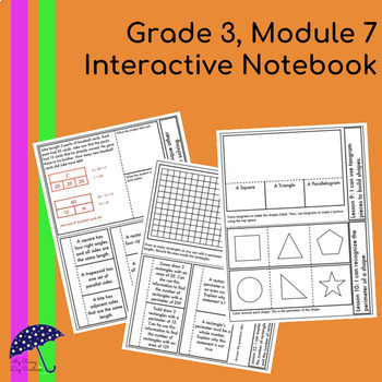 Engage New York Aligned Interactive Notebook: Grade 3, Module 7