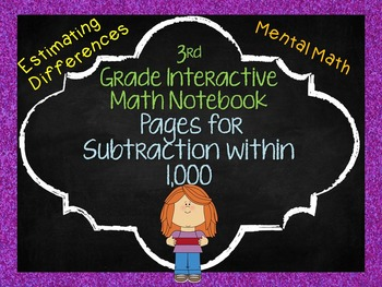 3rd Grade Interactive Math Notebook Pages Subtraction within 1,000