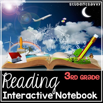 Interactive Reading Notebook 3rd Grade By Studentsavvy Tpt