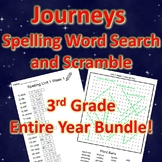 3rd Grade JOURNEYS Spelling Word Search and Scramble -- ENITRE YEAR BUNDLE!