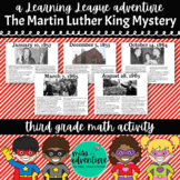 3rd Grade January Math Adventure- The Martin Luther King Mystery