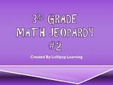 3rd Grade Jeopardy Math #2