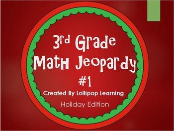 3rd Grade Jeopardy Math #1 (Holiday Edition)
