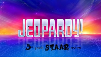 3rd Grade Jeopardy STAAR Review