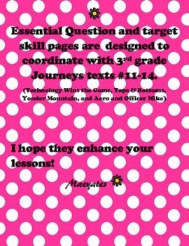 3rd Grade Journeys Essential Question & Target Skill pages Unit 3 - texts #11-14