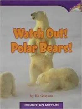 3rd Grade Journey's Vocabulary Readers Watch Out! Polar Bears