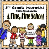 3rd Grade Journeys A Fine, Fine School