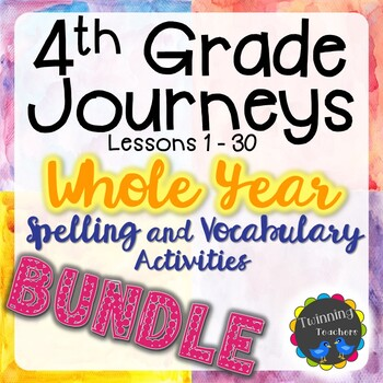 4th Grade Journeys BUNDLE