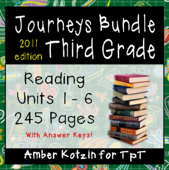 3rd Grade Journeys Bundle: Units 1 - 6 Supplemental Activities © 2011