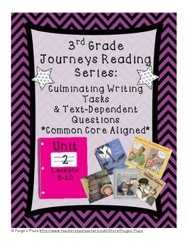 3rd Grade Journey's Culminating Writing Tasks & Text Dependent Questions Unit 2