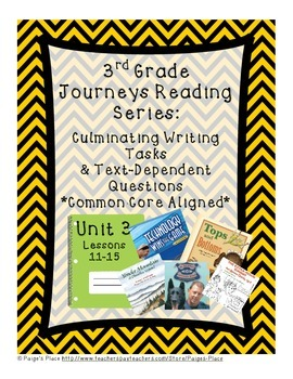 3rd Grade Journey's Culminating Writing Tasks & Text Dependent Questions Unit 3