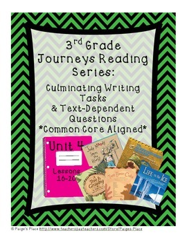 3rd Grade Journey's Culminating Writing Tasks & Text Dependent Questions Unit 4