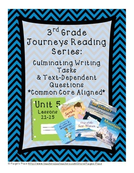 3rd Grade Journey's Culminating Writing Tasks & Text Dependent Questions Unit 5