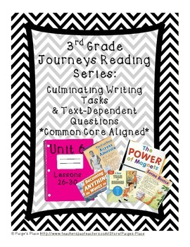 3rd Grade Journey's Culminating Writing Tasks & Text Dependent Questions Unit 6