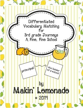 3rd Grade Journeys Fine, Fine School Differentiated Vocabulary Match Game