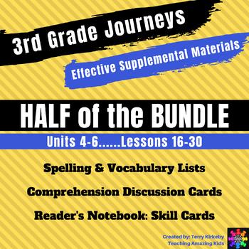 3rd Grade Journeys - HALF BUNDLE: Units 4-6 Effective Supplemental Materials