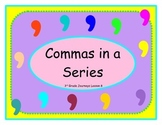 3rd Grade -- Journeys Lesson 8 -- Commas in a Series