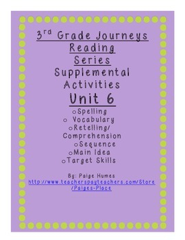 3rd Grade Journeys Reading Series Supplemental Activity Pack Unit 6