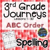 3rd Grade Journeys Spelling - ABC Order LESSONS 1-30