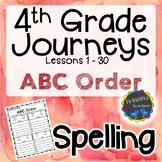 4th Grade Journeys Spelling - ABC Order LESSONS 1-30