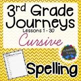 3rd Grade Journeys Spelling - Cursive LESSONS 1-30
