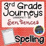 3rd Grade Journeys Spelling - Sentences LESSONS 1-30