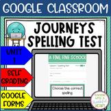 3rd Grade Journeys Spelling Test Bundle - Unit 1 - Google Classroom