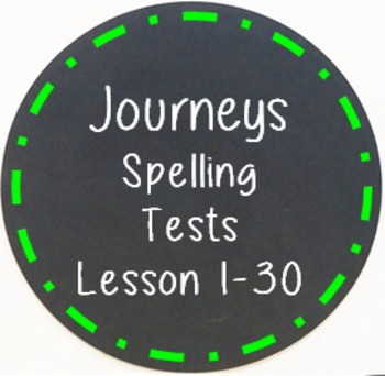 3rd Grade Journeys Spelling Tests Lessons 1-30